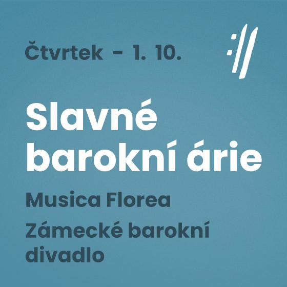 Slavné barokní árie<br>Musice Florea<BR>Mezinárodní hudební festival Český Krumlov 2020