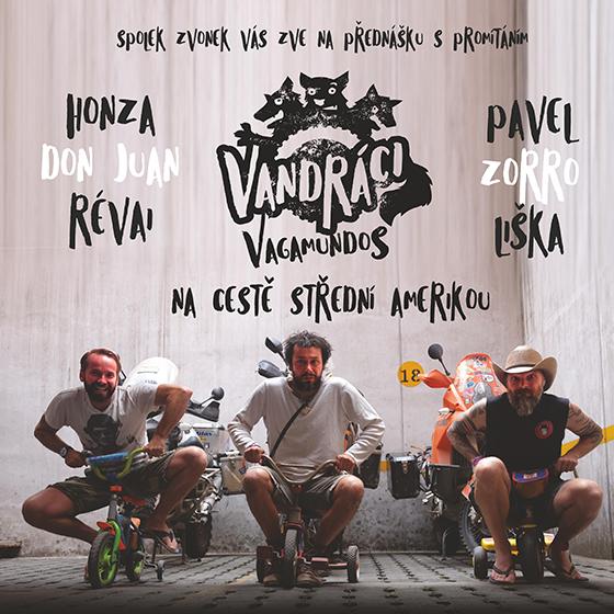 Vandráci - Vagamundos<br>Na cestě střední Amerikou<br>Open-Air