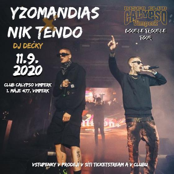 Yzomandias, Nik Tendo, Decky<br>Double Trouble tour