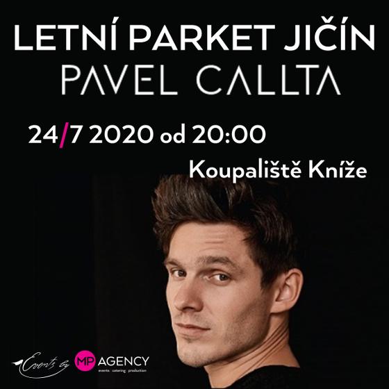 Pavel Callta<br>Letní parket Jičín