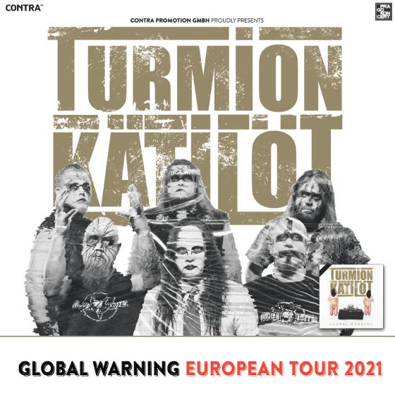 Turmion Kätilöt<br>Global Warning European Tour