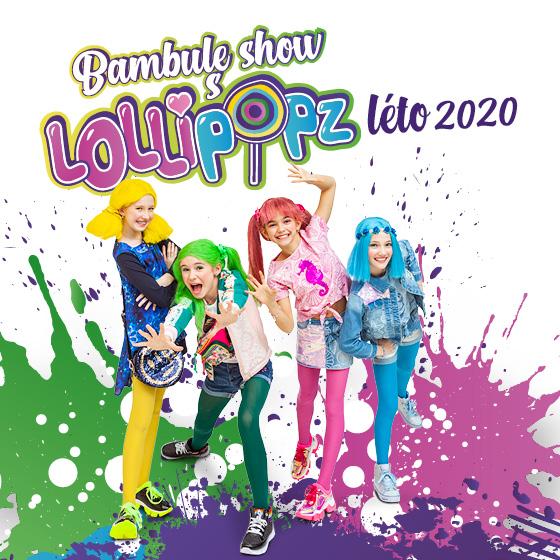 Bambule show s Lollipopz!