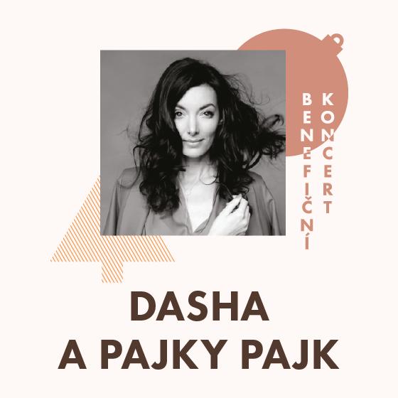 DASHA a Pajky Pajk<br>Benefiční koncert