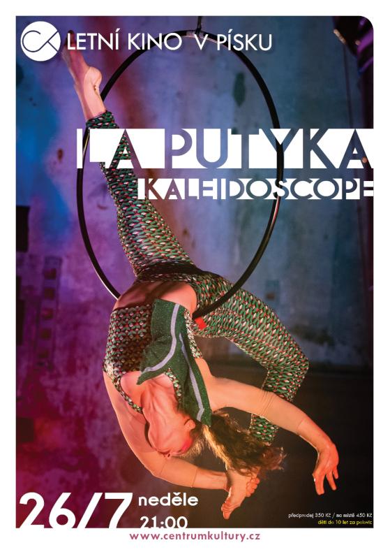 Cirk La Putyka ~ Kaleidoscope