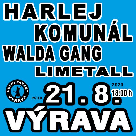 Harlej, Komunál, Limetall, Walda Gang<br>Výrava Open Air 2020
