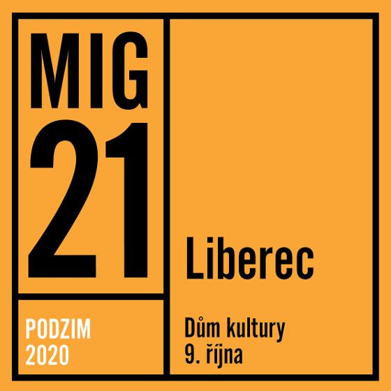 Mig 21<br>Podzimní tour 2021