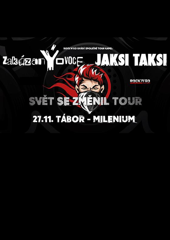ZakázanÝovoce + Jaksi Taksi<br>Svět se změnil tour 2020