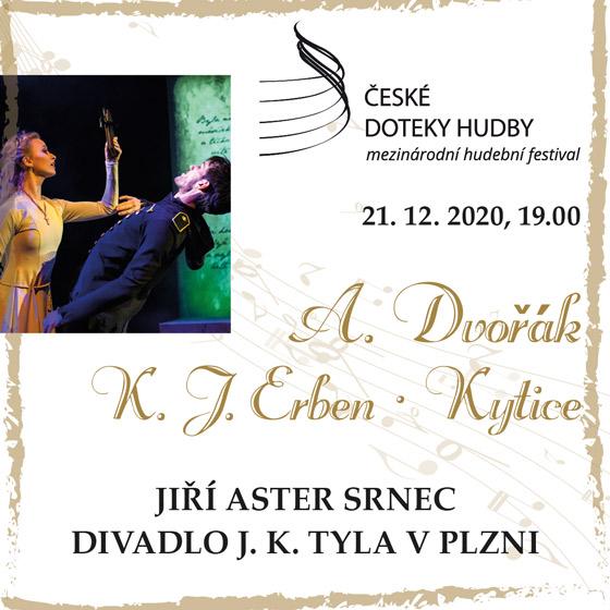 K. J. Erben & Antonín Dvořák & Kytice<br>Koncert pro děti a jejich rodiče<br>České doteky hudby