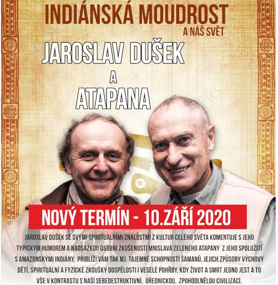 Jaroslav Dušek & Atapana<br>Indiánská moudrost a náš svět