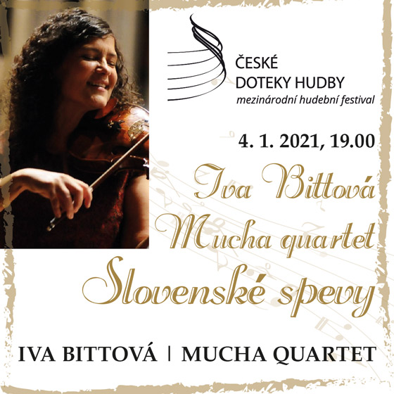 Iva Bittová a Mucha Quartet<br>Slovenské spevy<br>České doteky hudby