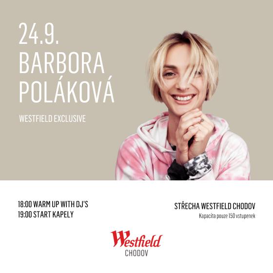 Barbora Poláková - Koncert bude!<br>Westfield Exclusive
