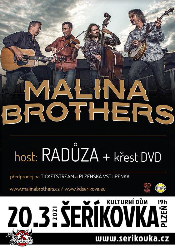 Malina Brothers, Radůza
