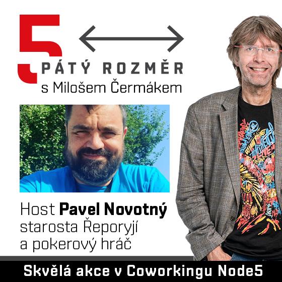 Pátý rozměr s Milošem Čermákem<br>Host: Pavel Novotný<br>starosta Řeporyjí