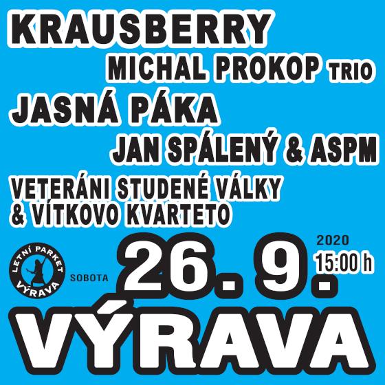 Krausberry, Michal Prokop Trio, Jasná Páka, Jan Spálený & ASPM, Vítkovo Kvarteto<br> Výrava Open Air 2020
