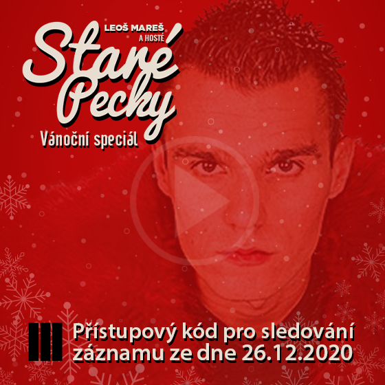 Leoš Mareš<br>Staré Pecky<br>Záznam Vánočního speciálu z nového bytu
