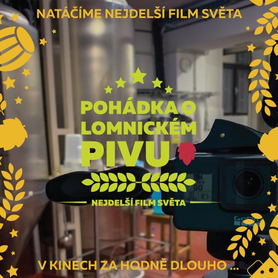 Film: Pohádka o Lomnickém pivu<br>Živý přenos z natáčení nejdelšího filmu na světě od 5.1.2021