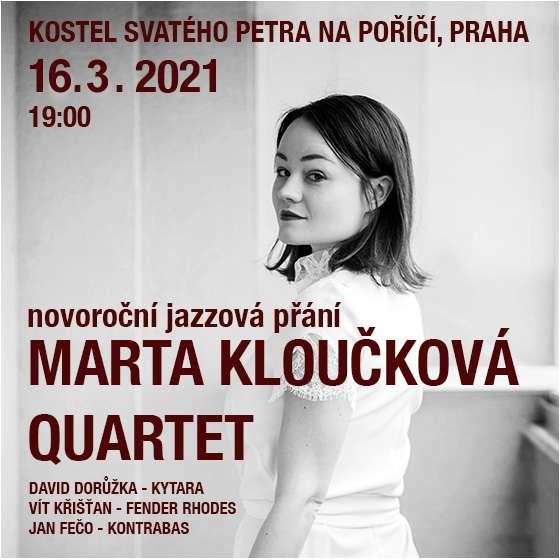 Marta Kloučková Quartet<br>Novoroční jazzová přání