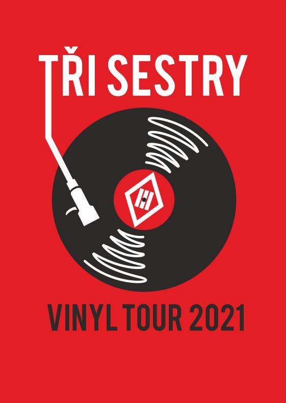 Tři sestry a host<br>Vinyl tour.