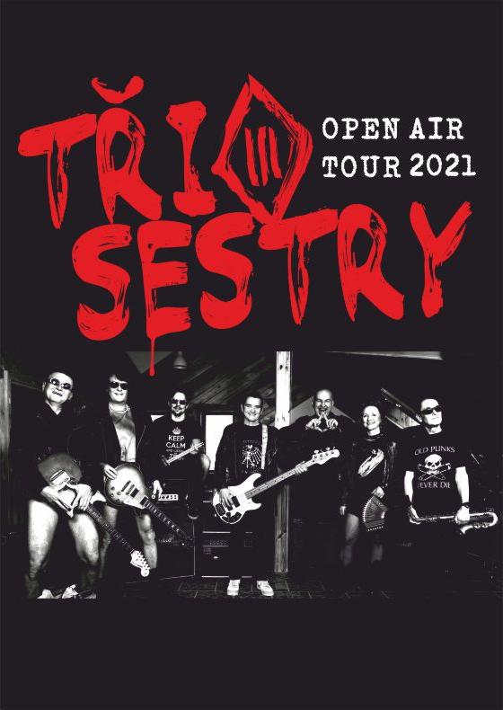 Tři Sestry<br>Open Air Tour 2021
