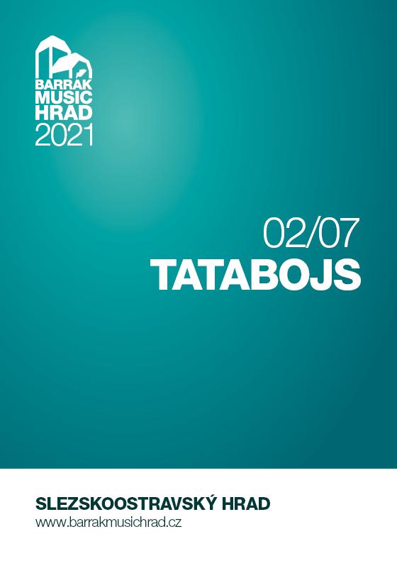 Tata bojs<br>Barrák music hrad