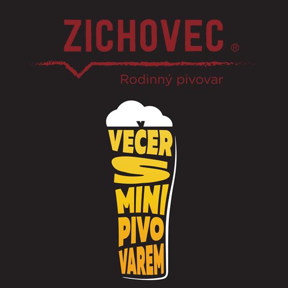 VEČER S MINIPIVOVAREM ZICHOVEC- ČR -Livestream ČR