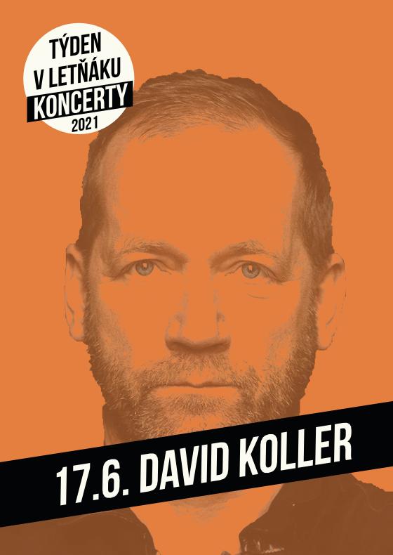 David Koller<br>Týden v letňáku