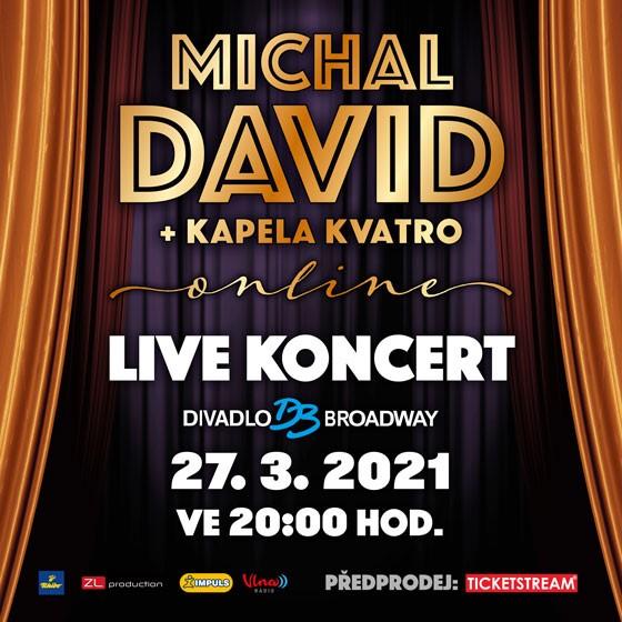 Michal David<br>Online koncert s kapelou Kvatro!