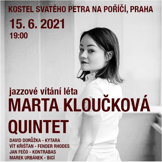 Marta Kloučková Quintet<br>Jazzové vítání léta