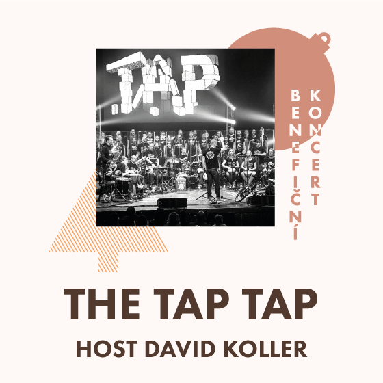 The Tap Tap & host David Koller<br>Benefiční koncert