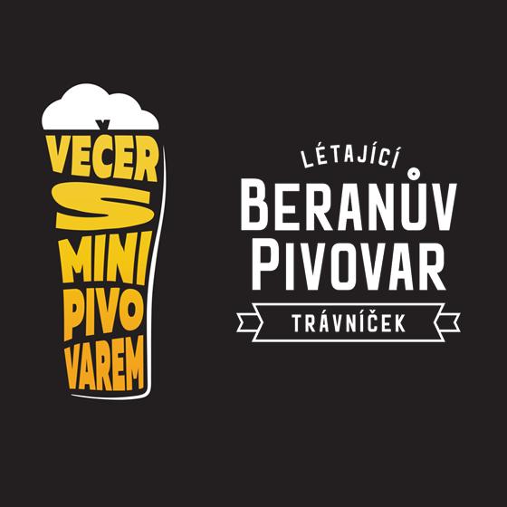 Večer s minipivovarem<br>Létající Beranův Pivovar<br>Záznam z 28. dubna