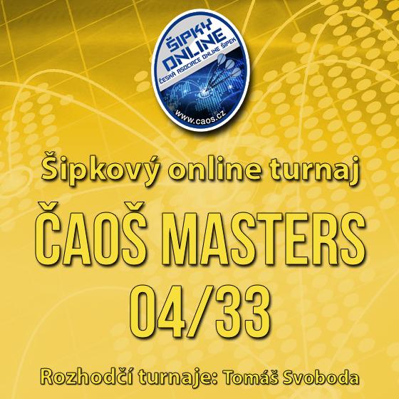 Šipkový turnaj - ČAOŠ MASTERS 04/33