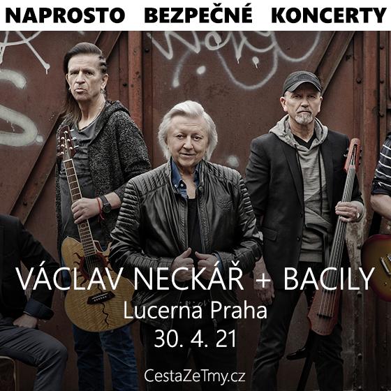 Václav Neckář + Bacily<br>CESTA ZE TMY v Lucerně