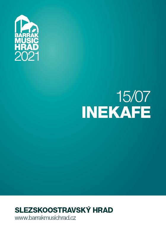 Iné Kafe<br>Barrák music hrad 2021