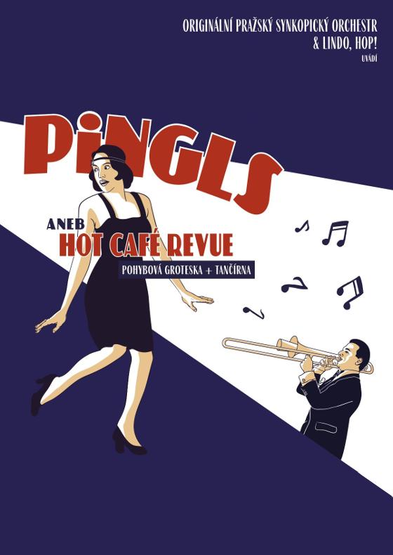 Pingls aneb Hot Café Revue/ Lindo, hop! a OPSO