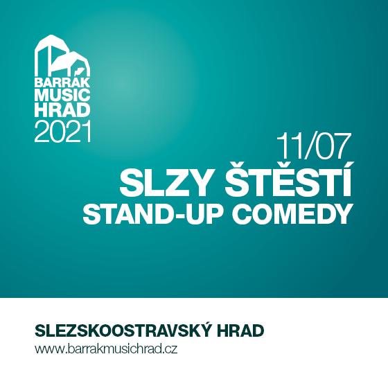 Slzy štěstí<br>Stand-up comedy<br>Barrák music hrad