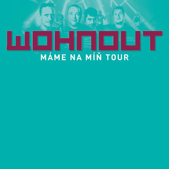 Wohnout<br>Máme na míň tour<br>Host: Rightnow