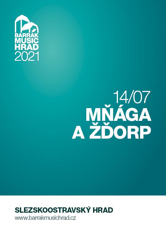 Mňága a Žďorp<br>Barrák music hrad 2021
