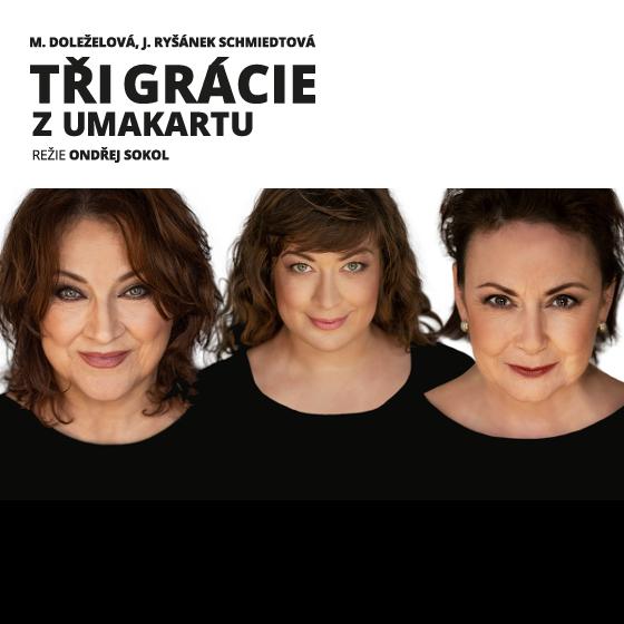 TŘI GRÁCIE Z UMAKARTU- Praha -Letní scéna Vyšehrad Praha