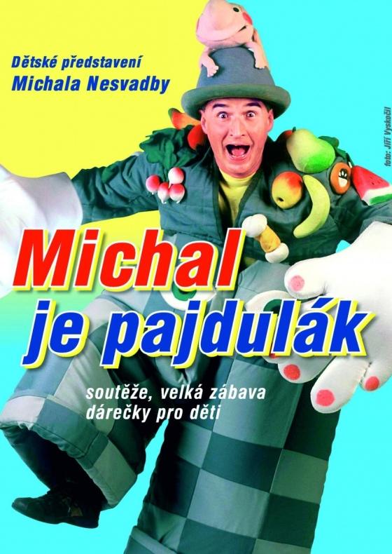 Michal je Pajdulák<br>Představení Michala Nesvadby