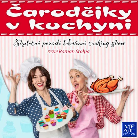 PRAŽSKÉ DIVADELNÍ LÉTO 2021/Čarodějky v kuchyni/- Praha -KCP - Kongresové centrum Praha Praha