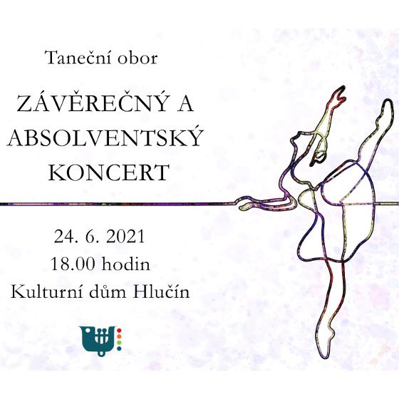Balet Hlučín<br>Závěrečný a absolventský koncert ZUŠ