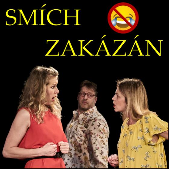 Smích zakázán!<br>Pražské divadelní léto