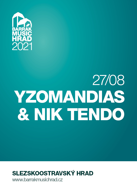 Yzomandias & Nik Tendo