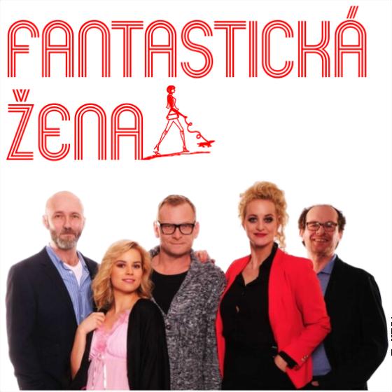 Fantastická žena<br>Pražské divadelní léto
