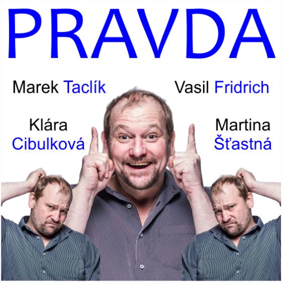 PRAŽSKÉ DIVADELNÍ LÉTO 2021/Pravda/- Praha -KCP - Kongresové centrum Praha Praha