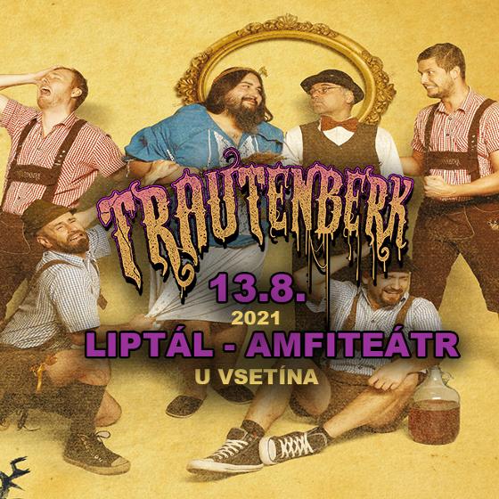 TRAUTENBERK Tanz Metal+ HOST- koncert Liptál -Amfiteátr Liptál u Vsetína Liptál