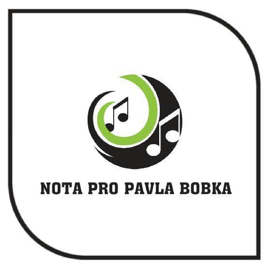 Nota pro Pavla Bobka v provedení Dalibora Hřebíčka