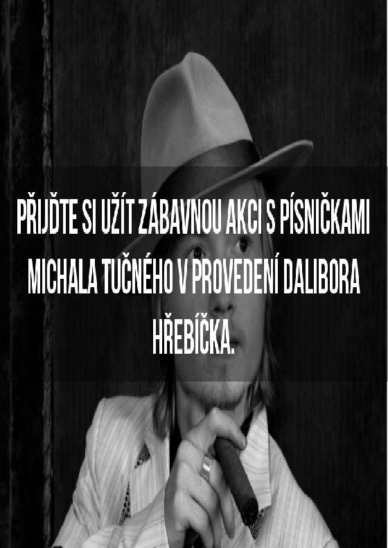 Country mix Michala Tučného<br>v provedení Dalibora Hřebíčka