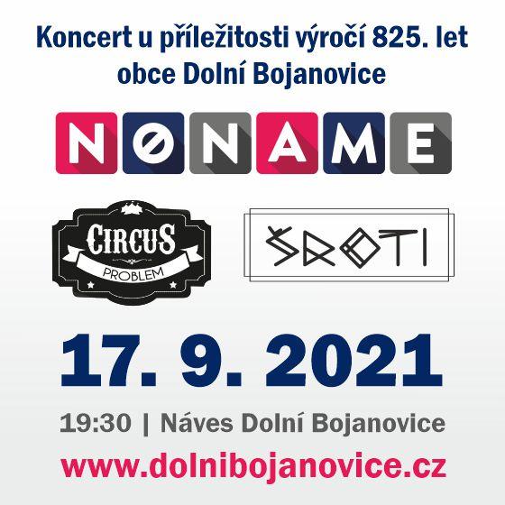 KONCERT K 825 LETŮM OBCE- NO NAME, CIRCUS PROBLEM, ŠROTI- Dolní Bojanovice -Obec Dolní Bojanovice Dolní Bojanovice