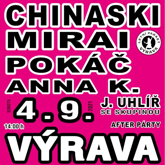 Výrava Open Air<br>Chinaski, Mirai, Anna K, Pokáč, J. Uhlíř